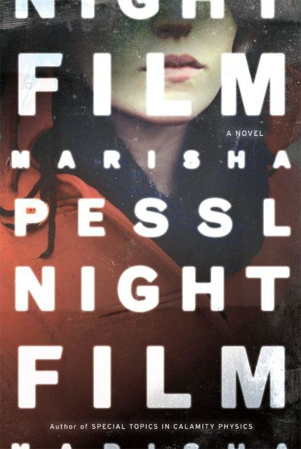 Night Film: A Novel, Marisha Pessl