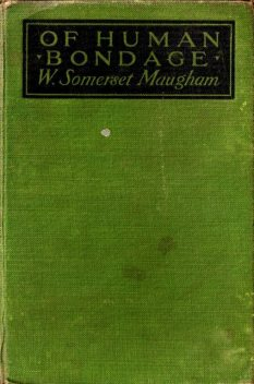 Of Human Bondage, William Somerset Maugham
