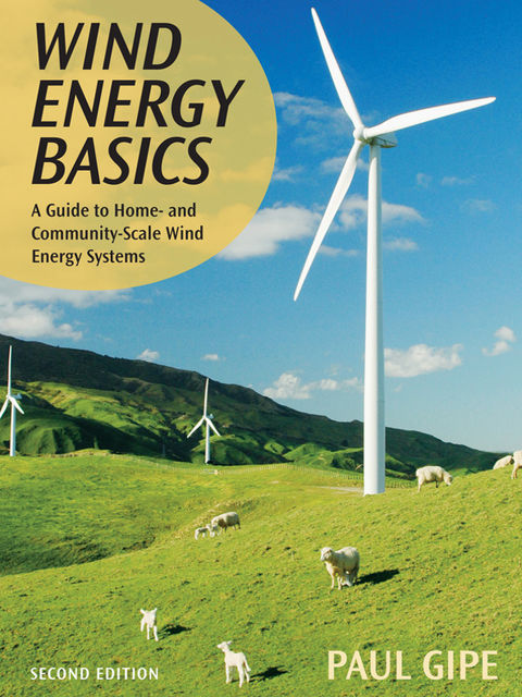 Wind Energy Basics, Paul Gipe