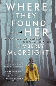 Where They Found Her, Kimberly McCreight