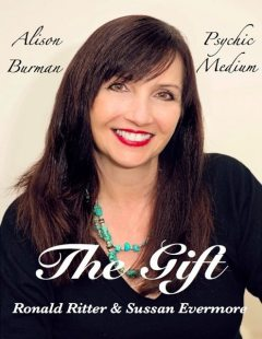 The Gift, Alison Burman Psychic Medium, Ronald Ritter, Sussan Evermore