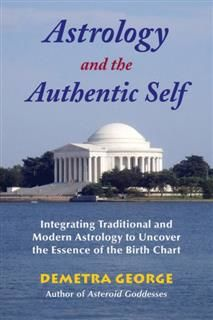 Astrology and the Authentic Self, Demetra George