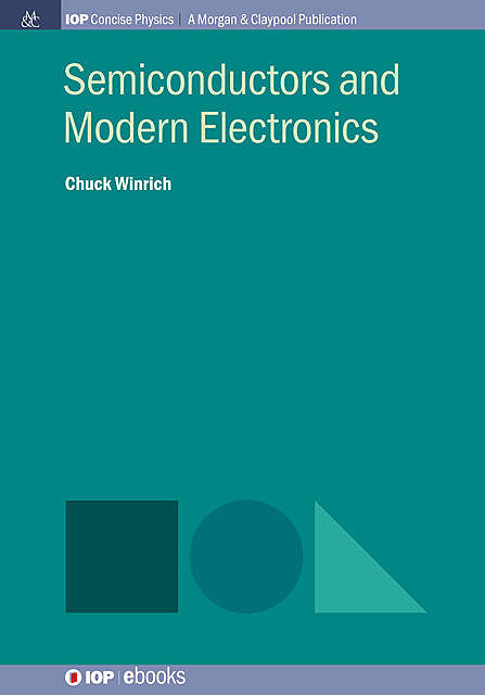 Semiconductors and Modern Electronics, Chuck Winrich