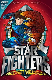 STAR FIGHTERS 8: Secret Weapon, Max Chase