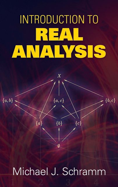 Introduction to Real Analysis, Michael J.Schramm