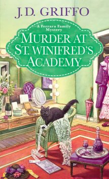 Murder at St. Winifred's Academy, J.D. Griffo