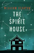 The Spirit House, William Sleator