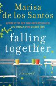 Falling Together, Marisa de los Santos