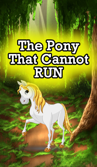 The Pony that Cannot Run, Speedy Publishing
