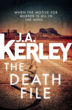 The Death File, J.A.Kerley