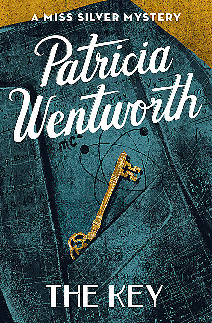 The Key, Patricia Wentworth