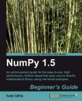 NumPy 1.5 Beginner's Guide, Ivan Idris
