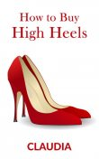 How to Buy High Heels, Claudia xxx