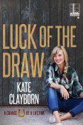 Luck of the Draw, Kate Clayborn