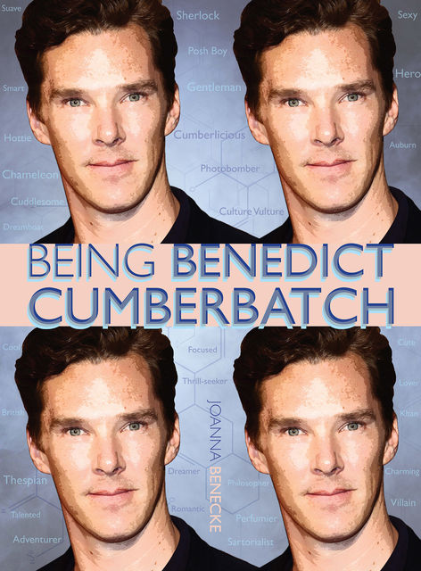 Being Benedict Cumberbatch, Joanna Benecke