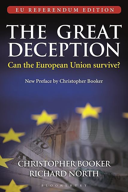 The Great Deception, Christopher Booker, Richard North