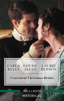 Convenient Christmas Brides, Carla Kelly, Louise Allen, Laurie Benson
