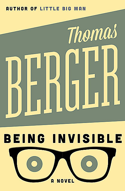 Being Invisible, Thomas Berger