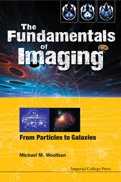 The Fundamentals of Imaging, Michael Mark Woolfson