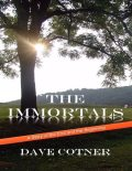 The Immortals – Book Two, Dave Cotner