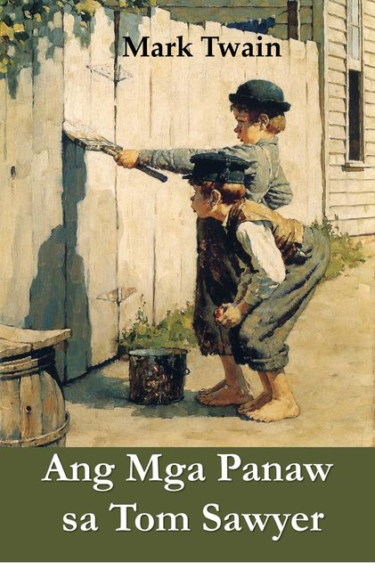 Ang Mga Panaw sa Tom Sawyer, Mark Twain