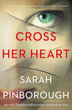 Cross Her Heart, Sarah Pinborough
