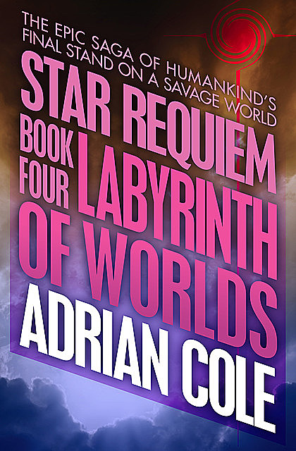 Labyrinth of Worlds, Adrian Cole