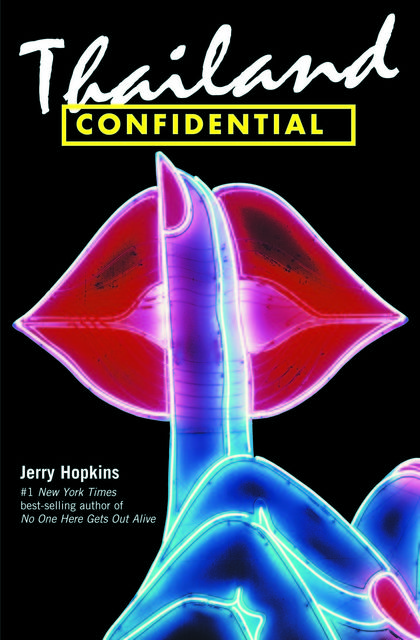 Thailand Confidential, Jerry Hopkins