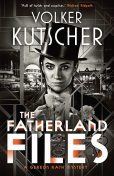 The Fatherland Files, Volker Kutscher