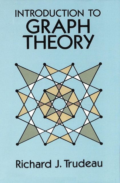 Introduction to Graph Theory, Richard J.Trudeau