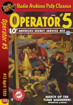 Operator #5 eBook #13 March of the Flame, Curtis Steele