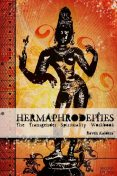 Hermaphrodeities: The Transgender Spirituality Workbook, Raven Kaldera