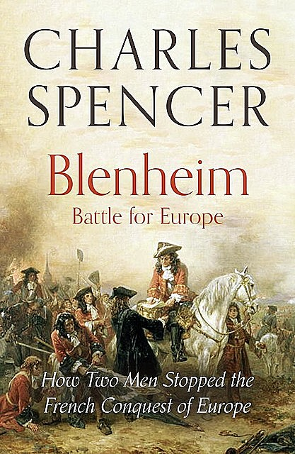 Blenheim: Battle for Europe, Charles Spencer