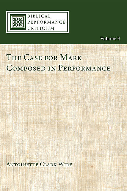 The Case for Mark Composed in Performance, Antoinette Clark Wire