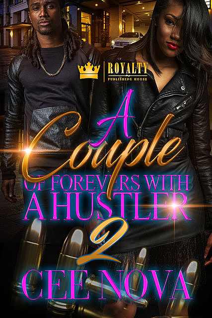 A Couple Of Forevers With A Hustler 2, Cee Nova