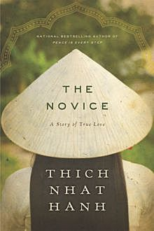 The Novice, Thich Nhat Hanh
