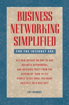 Business Networking Simplified, Les Garnas