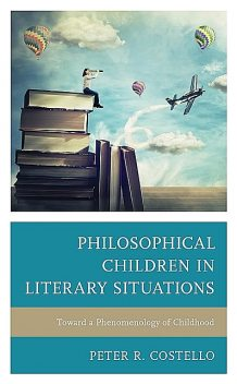 Philosophical Children in Literary Situations, Peter Costello