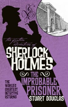 The Further Adventures of Sherlock Holmes, Stuart Douglas