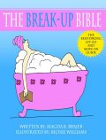 The Break-up Bible, Magda B.Brajer