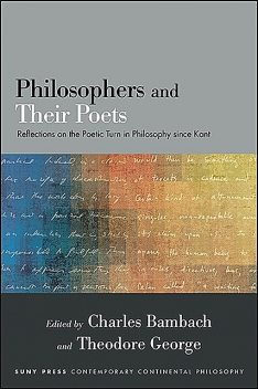 Philosophers and Their Poets, Charles Bambach, Theodore George