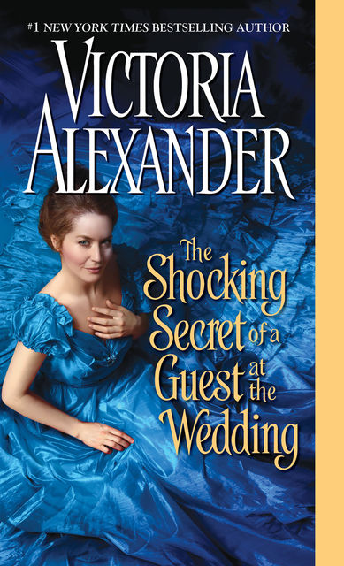 The Shocking Secret of a Guest at the Wedding (Millworth Manor), Victoria Alexander