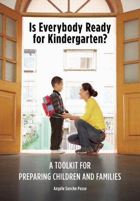 Is Everybody Ready for Kindergarten, Angèle Sancho Passe