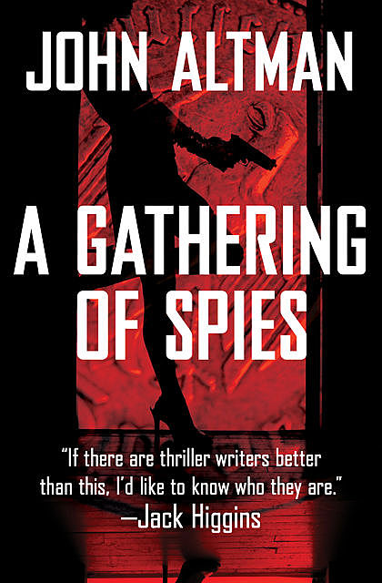 A Gathering of Spies, John Altman