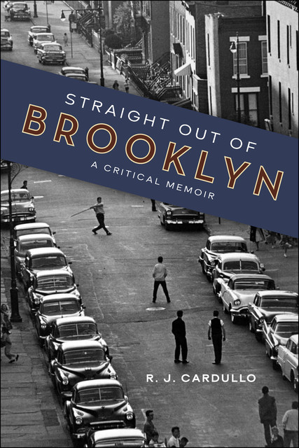 Straight Out of Brooklyn, R.J. Cardullo