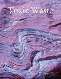 Toxic Waste, Carmel M.Portillo