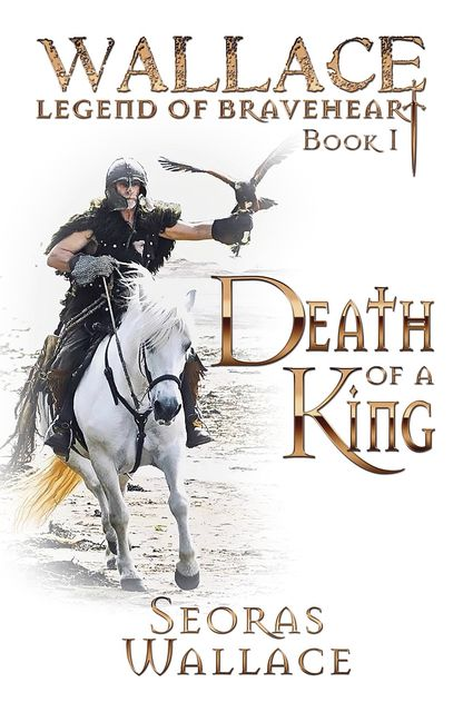 Death Of A King, Seoras Wallace
