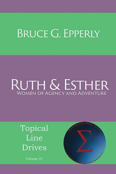 Ruth and Esther, Bruce Epperly