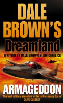 Armageddon (Dale Brown's Dreamland, Book 6), Dale Brown, Jim DeFelice