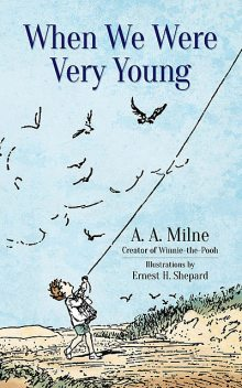When We Were Very Young, A.A. Milne